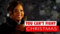 You Can't Fight Christmas