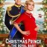 A Christmas Prince To Royal Baby_Netflix_P
