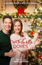 Two Turtle Doves_Hallmark Movies & Mysteries_P
