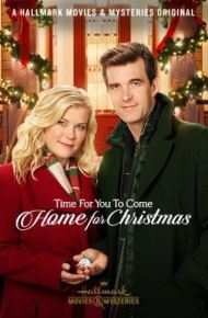 Time for You to Come Home for Christmas_Hallmark Movies & Mysteries_P